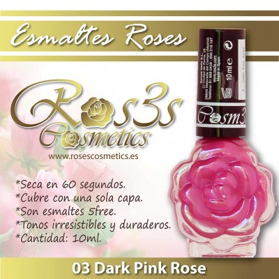 Esmalte Ros3s (10ml) 03 Dark Pink Rose