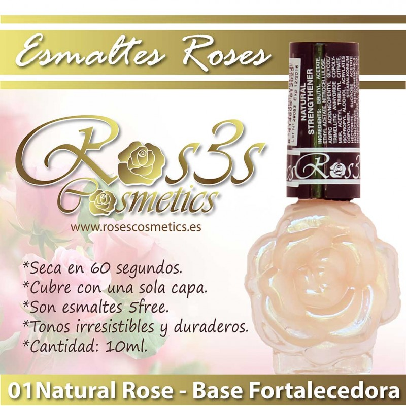 Esmalte Base Endurecedor Ros3s: 01 Natural Strengthener (10ml)